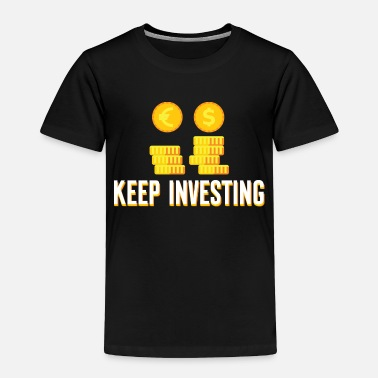 Capitalism Investing Money Investment Trader Cool Gift - Toddler Premium T-Shirt
