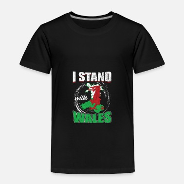 Red Dragon I Stand With Wales Gift - Toddler Premium T-Shirt