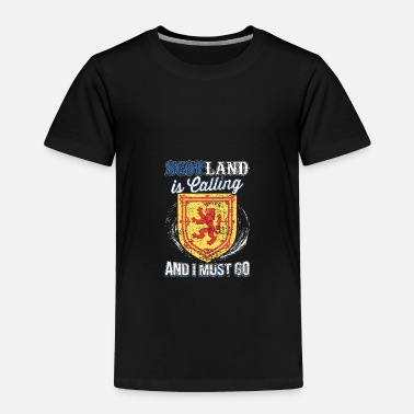 England Scotland Is Calling And I Must Go Gift Idea - Toddler Premium T-Shirt