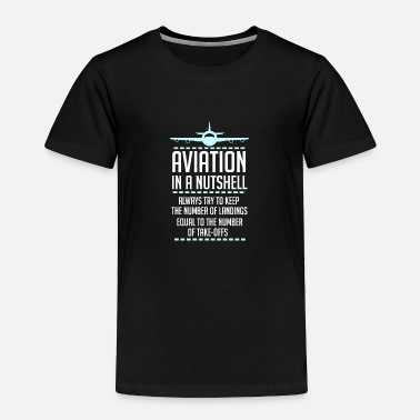 Monitoring Aviation In A Nutshell Funny ATC Pilot Gift TShirt - Toddler Premium T-Shirt