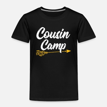 Camp Cousin Camp Gift For Cousins - Toddler Premium T-Shirt