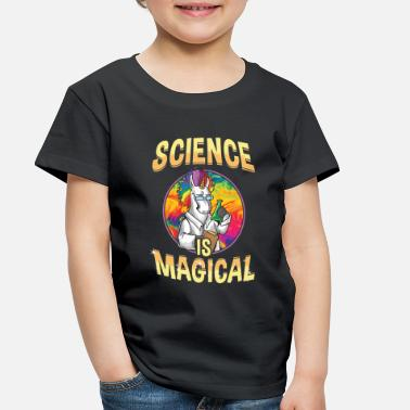 Magical Unicorn Science Is Magical - Toddler Premium T-Shirt