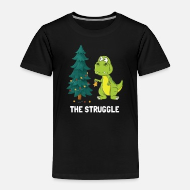 Christmas Dinosaur Christmas Tree Struggle - Toddler Premium T-Shirt