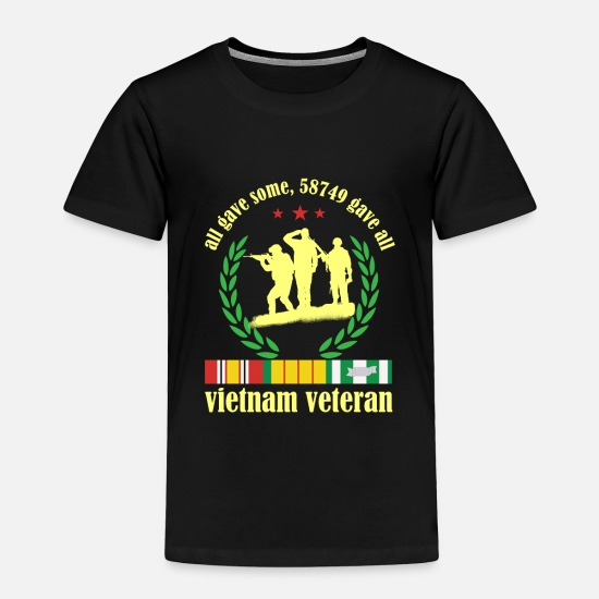 Some Baby Clothing - Vietnam Veteran some Gave All Nam Vet product - Toddler Premium T-Shirt black