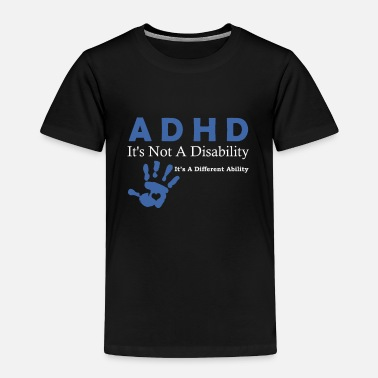 Attention Deficit Disorder Attention Deficit Disorder ADHD Awarenesss Design - Toddler Premium T-Shirt
