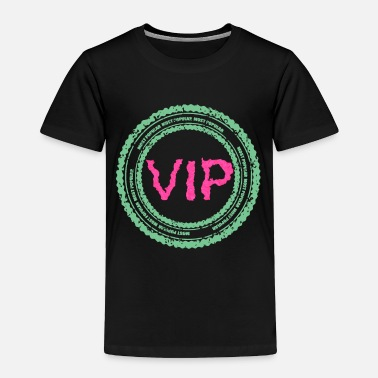 Vip Vip - Toddler Premium T-Shirt