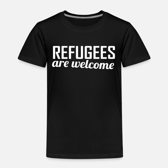 Europe Baby Clothing - REFUGEES are WELCOME - Toddler Premium T-Shirt black