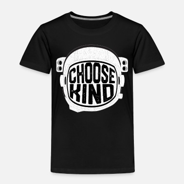 Choose Choose Kind Anti Bullying Helmet T-Shirt - Toddler Premium T-Shirt