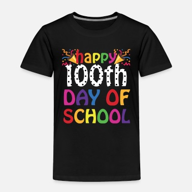 100 Days Of School Happy 100th Day of School Shirt for Teacher Kids - Toddler Premium T-Shirt