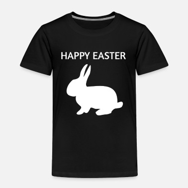 Easter Bunny Happy Easter Easter Bunny - Toddler Premium T-Shirt