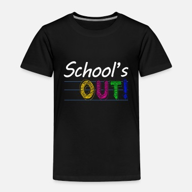 Summer SCHOOL'S OUT Holiday Gift - Toddler Premium T-Shirt
