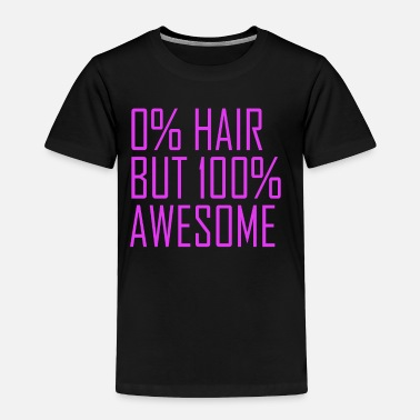 Bald Head 100Percent Awesome Bald Head Alopecia - Toddler Premium T-Shirt