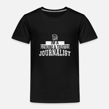 For Journalist Journalist - Toddler Premium T-Shirt
