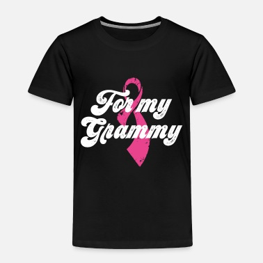 Breast For My GRANDMA - Breast Cancer Shirt - Toddler Premium T-Shirt