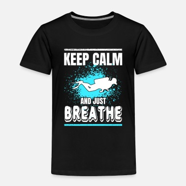 Scuba Diving Scuba Diving Keep Calm and Breathe Distressed Design - Toddler Premium T-Shirt