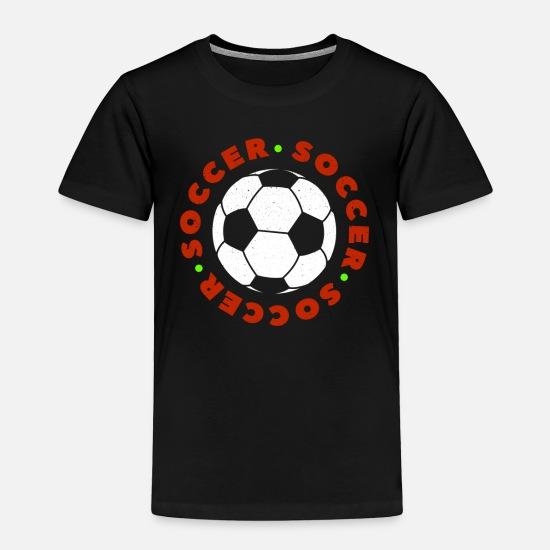 Soccer Football Player Ball I Love Soccer Fussball Toddler