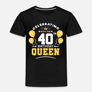 40 40th Birthday 40 Years fortieth fourty years Old - Toddler Premium T-Shirt