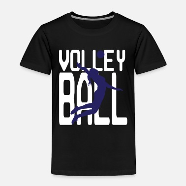 Volleyball Player Volleyball - Volleyball player - Toddler Premium T-Shirt