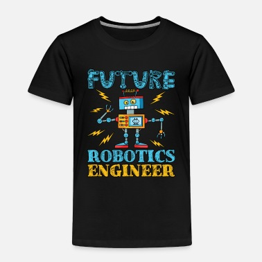 Robot Future Robotics Engineer - Toddler Premium T-Shirt