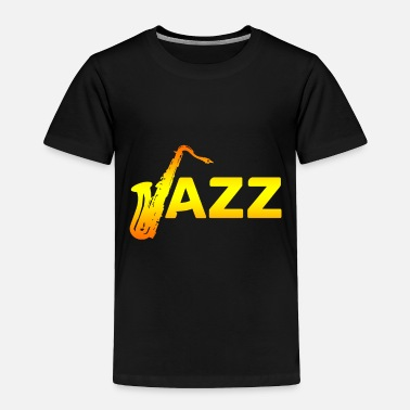 Jazz Jazz - Toddler Premium T-Shirt