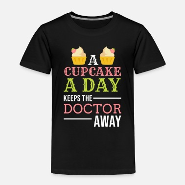 Snack Cake Cupcake Cheesecake Cookie Bake Candy Gift - Toddler Premium T-Shirt