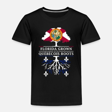 Democrat Florida Grown with Quebecois Roots Design - Toddler Premium T-Shirt