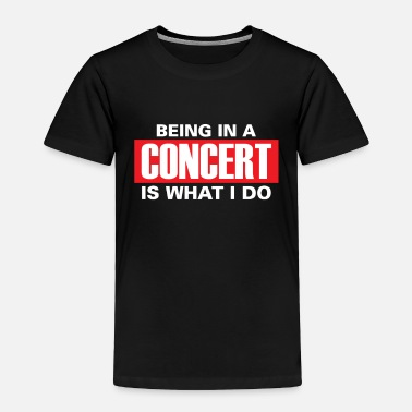 Concert Concert children - Toddler Premium T-Shirt