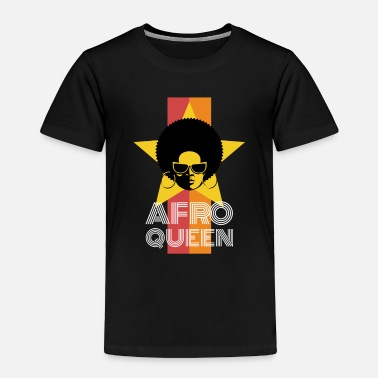 Afro Afro Queen - Toddler Premium T-Shirt