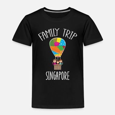 Hot Air Balloon Singapore Family Trip - Toddler Premium T-Shirt