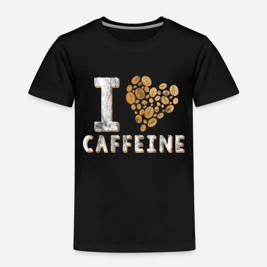 Gift Idea Baby Clothing - Caffeine love - Toddler Premium T-Shirt black
