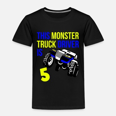 Wheel Monster Truck Birthday 5 Year Old Gift - Toddler Premium T-Shirt