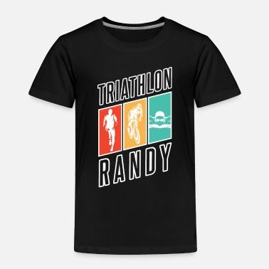 Randi Present Triathlon Shirt - Triathletes - randy - Toddler Premium T-Shirt