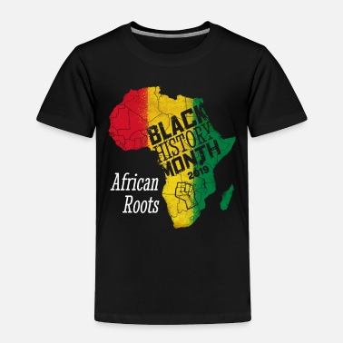Black Power Black History Month 2019 African Roots Gift - Toddler Premium T-Shirt
