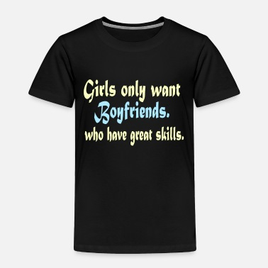 Fine Funny Do You Have The Skills To Survive? People - Toddler Premium T-Shirt
