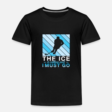 Feeling Ice is Calling Vintage Hockey Player - Toddler Premium T-Shirt