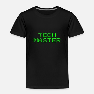 Technology Tech Master Funny Technology Geek Computer Nerd - Toddler Premium T-Shirt