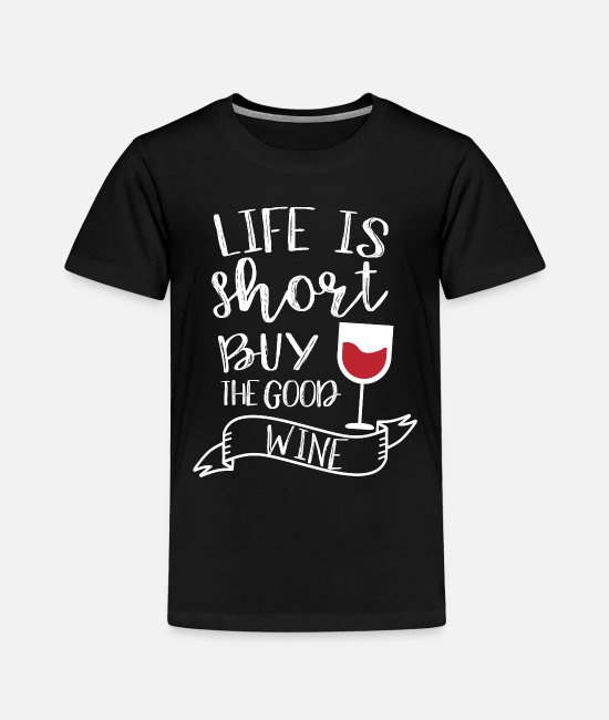 Wine T-Shirts - Wine Festival Bar Drinking Wine Woman Malle - Toddler Premium T-Shirt black