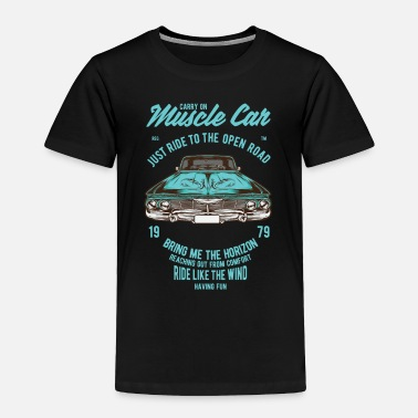 Muscle Muscle Car - Toddler Premium T-Shirt