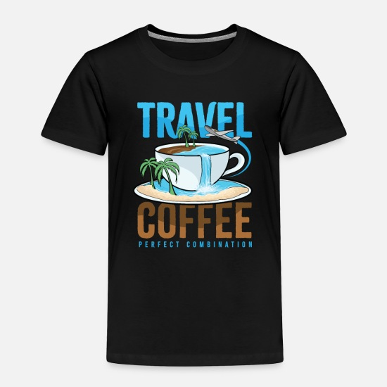 Sports Baby Clothing - Travel Coffee Perfect Combination Gift Idea Beach - Toddler Premium T-Shirt black