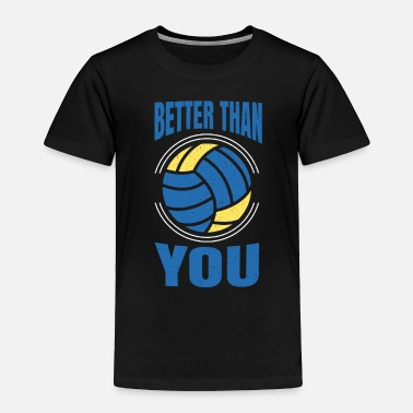 Nice Better than you - Toddler Premium T-Shirt