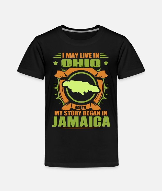 Liverpool T-Shirts - i may live in ohio but my stoamericary began in ja - Toddler Premium T-Shirt black