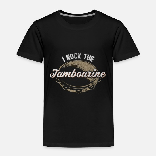 Gift Idea Baby Clothing - I Rock The Tambourine - Toddler Premium T-Shirt black