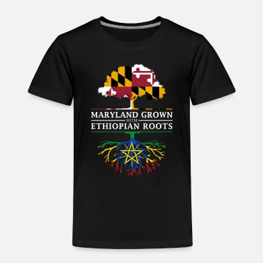 Maryland Grown with Ethiopian Roots - Toddler Premium T-Shirt