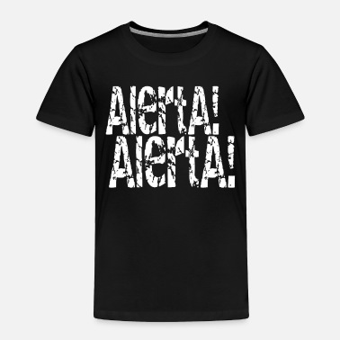 Antifascist Alerta Alerta Antifascist - Toddler Premium T-Shirt