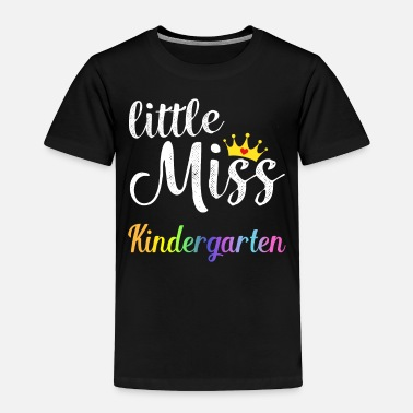 Kindergarten Little Miss Kindergarten - Toddler Premium T-Shirt