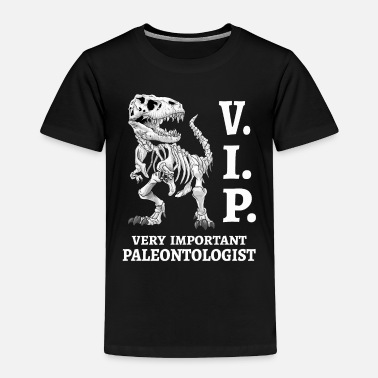 Vip VIP Very important Paleontologist T-Rex skeleton - Toddler Premium T-Shirt