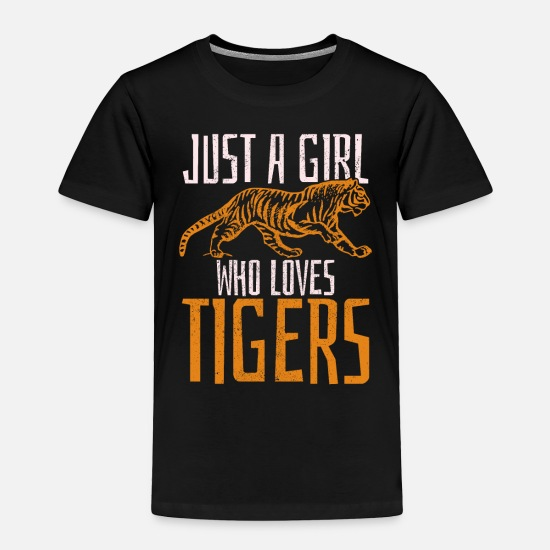 Tigers Baby Clothing - Just A Girl Who Loves Tigers - Toddler Premium T-Shirt black
