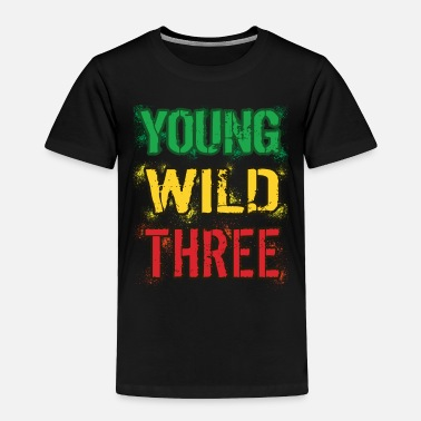 Young Young Wild Three 3rd Birthday - Toddler Premium T-Shirt