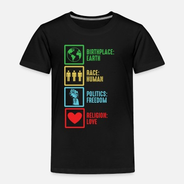 Refugee Birthplace Race Politics Religion | freedom gift - Toddler Premium T-Shirt