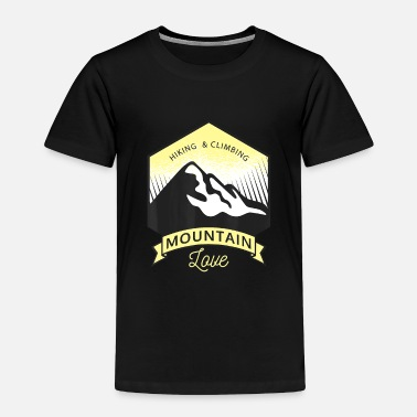 Mountain Love Hiking Climbing Retro Funny Hiker Ad - Toddler Premium T-Shirt